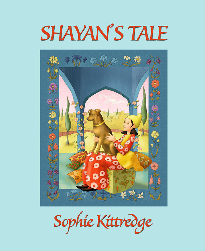 Shayan's Tale Cover Design • Children's Book: Sophie Kittredge